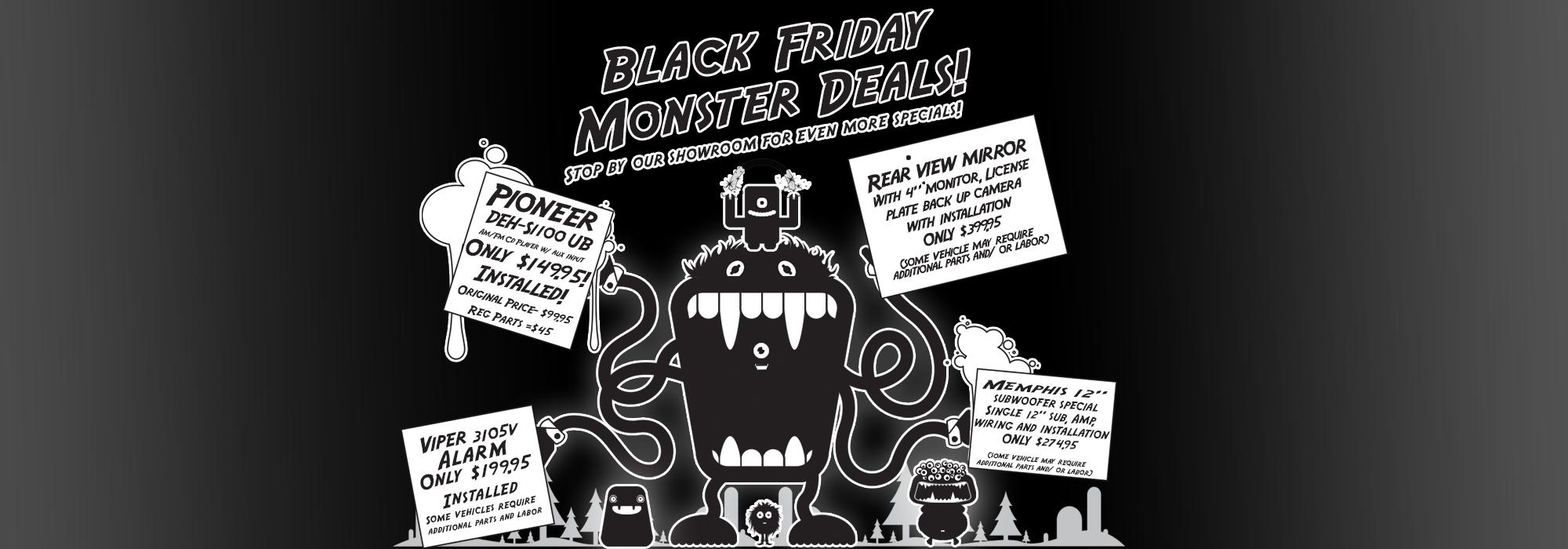 Black Friday Monster Deals
